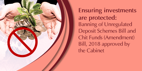 Banning of Unregulated Deposit Schemes Bill and Chit Funds